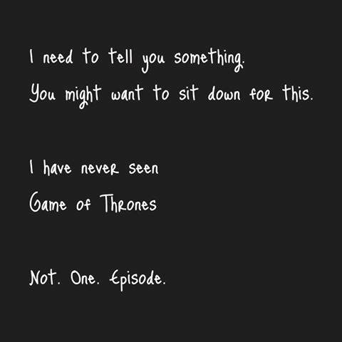 Not a game of thrones fan